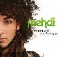 Cover Mehdi [DE] - When Will I Be Famous